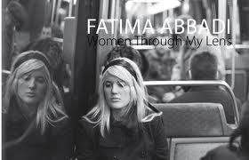 WOMEN S THROUGH MY LENS di FATIMA ABBADI