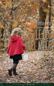 """17/03: Presentazione di """"Le dee del miele"""" di Emma Fenu Milena edizioni, 2016"""