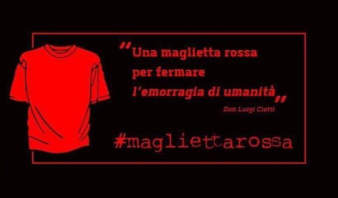 #MAGLIETTAROSSA: Aderiamo all'iniziativa