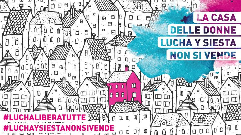 Petizione Casa delle donne Lucha y Siesta