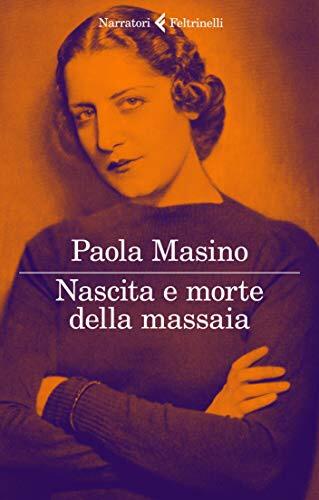Nascita e morte di una massaia di Paola Masino