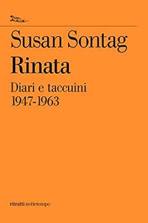 Rinata. Diari e taccuini 1947-1963