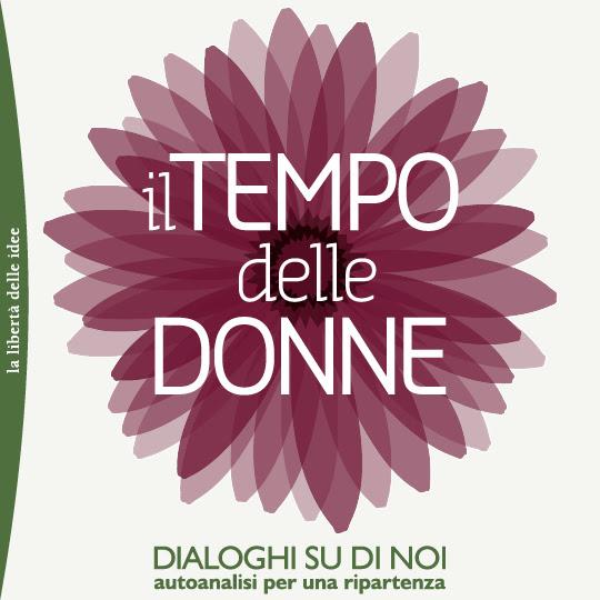 """Nell'ambito de """"Il Tempo delle Donne"""" - Dibattito: Noi, le regole e la responsabilità @ Fondazione Corriere della Sera - Sala Buzzati"""