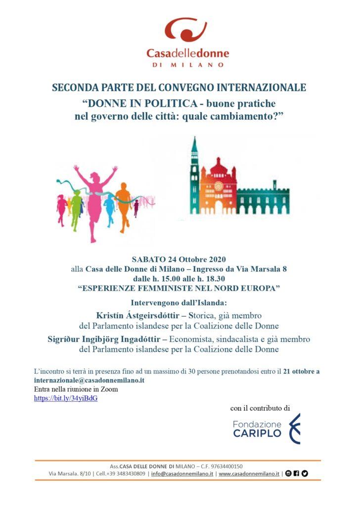 Seconda parte del Convegno Internazionale Donne in politica - Buone pratiche nel governo delle città: quale cambiamento? Esperienze femministe nel Nord Europa @ Casa delle Donne di Milano