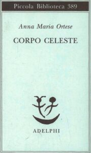 Copertina 3 (Ortese Corpo Celeste)