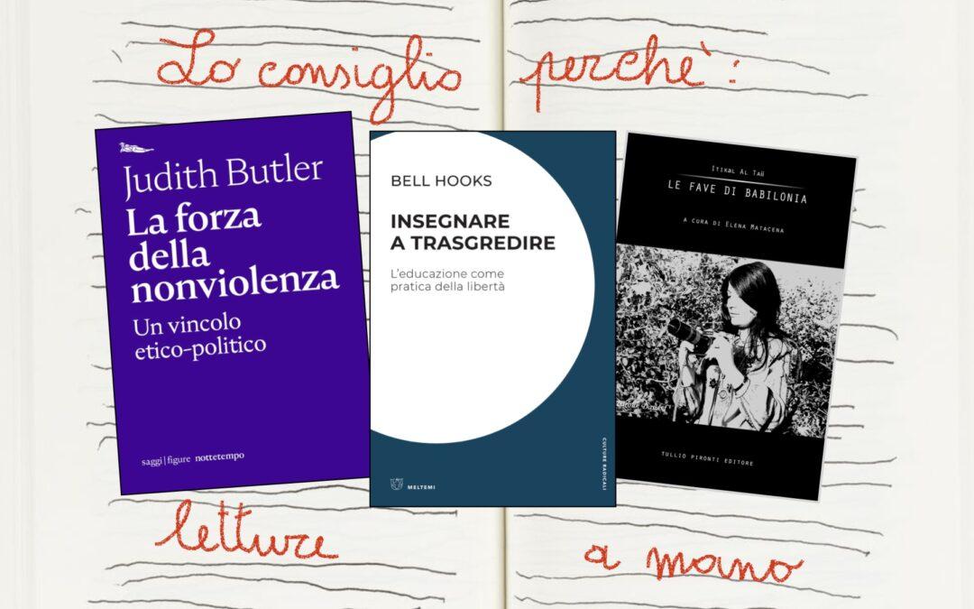 Lo consiglio perché…uniamo filosofia, pedagogia e autobiografia femminista