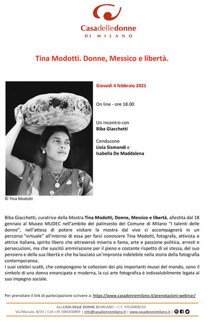 """Incontro on line con Biba Giacchetti curatrice della mostra """"Tina Modotti. Donne, Messico e libertà"""" in programma al Mudec"""