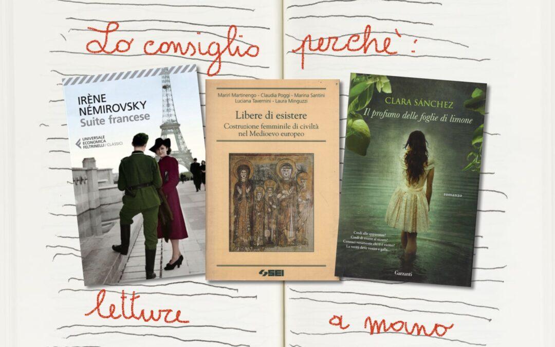 Lo consiglio perché….romanzi e ricerche di autrici mettono in contatto con la storia