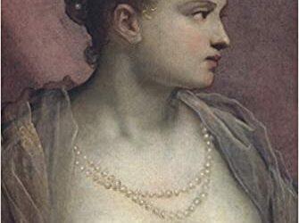 Veronica Franco: la cortigiana poeta del Rinascimento veneziano