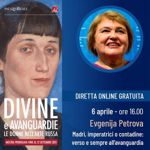 """Evento on line: """"Divine e Avanguardie. Le donne nell'arte russa"""" - Lezione gratuita di Evgenija Petrova"""