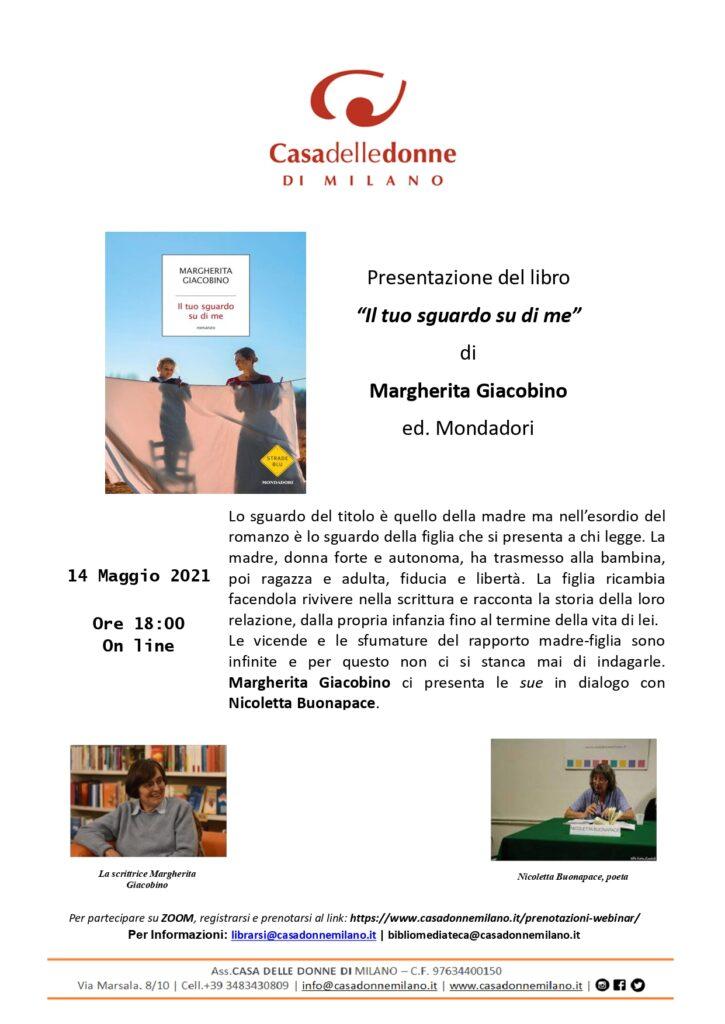 """Evento on line: Presentazione del libro di Margherita Giacobino """"Il tuo sguardo su di me"""" Mondadori 2021. Nicoletta Buonapace dialoga con l'autrice"""