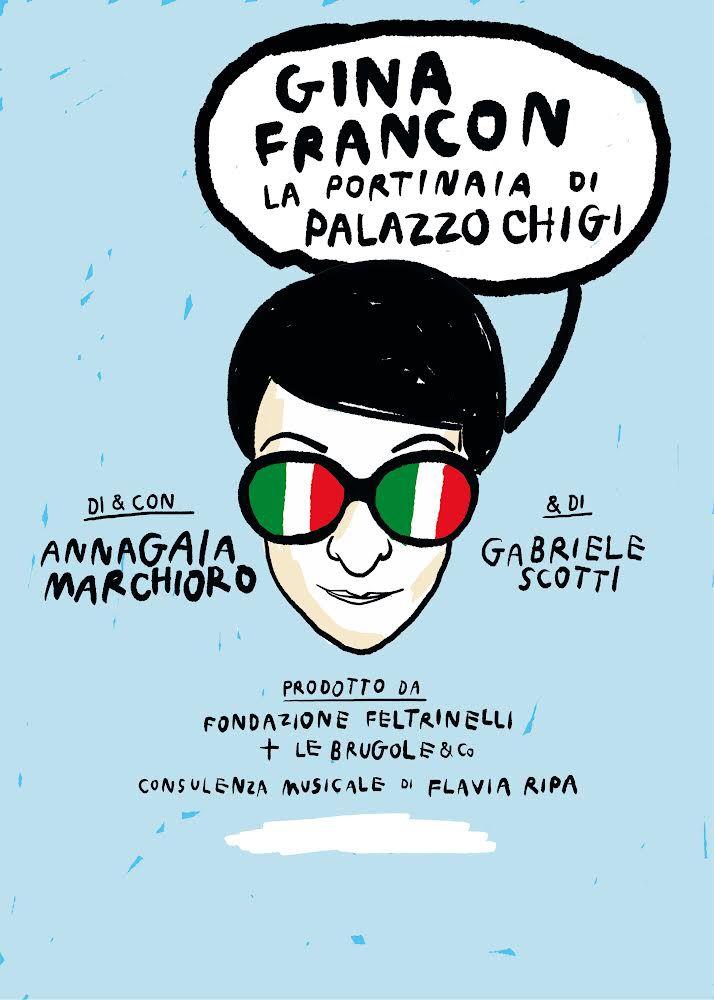 """Prima teatrale di """"Gina Francon - La portinaia di Palazzo Chigi"""" con Annagaia Marchioro @ Teatro Delfino"""